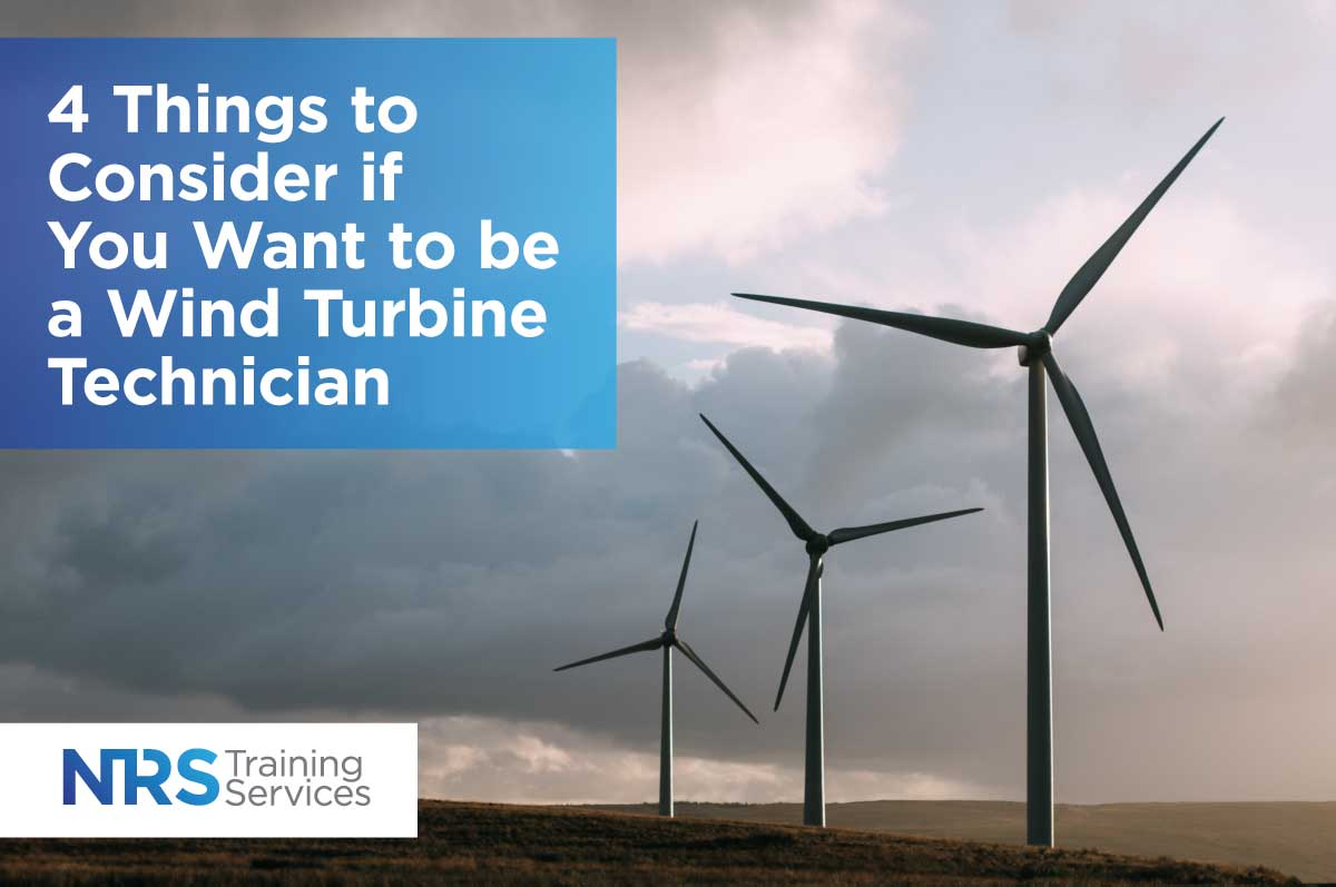 4 Things to Consider if You-Want-to-be-a Wind Turbine Technician