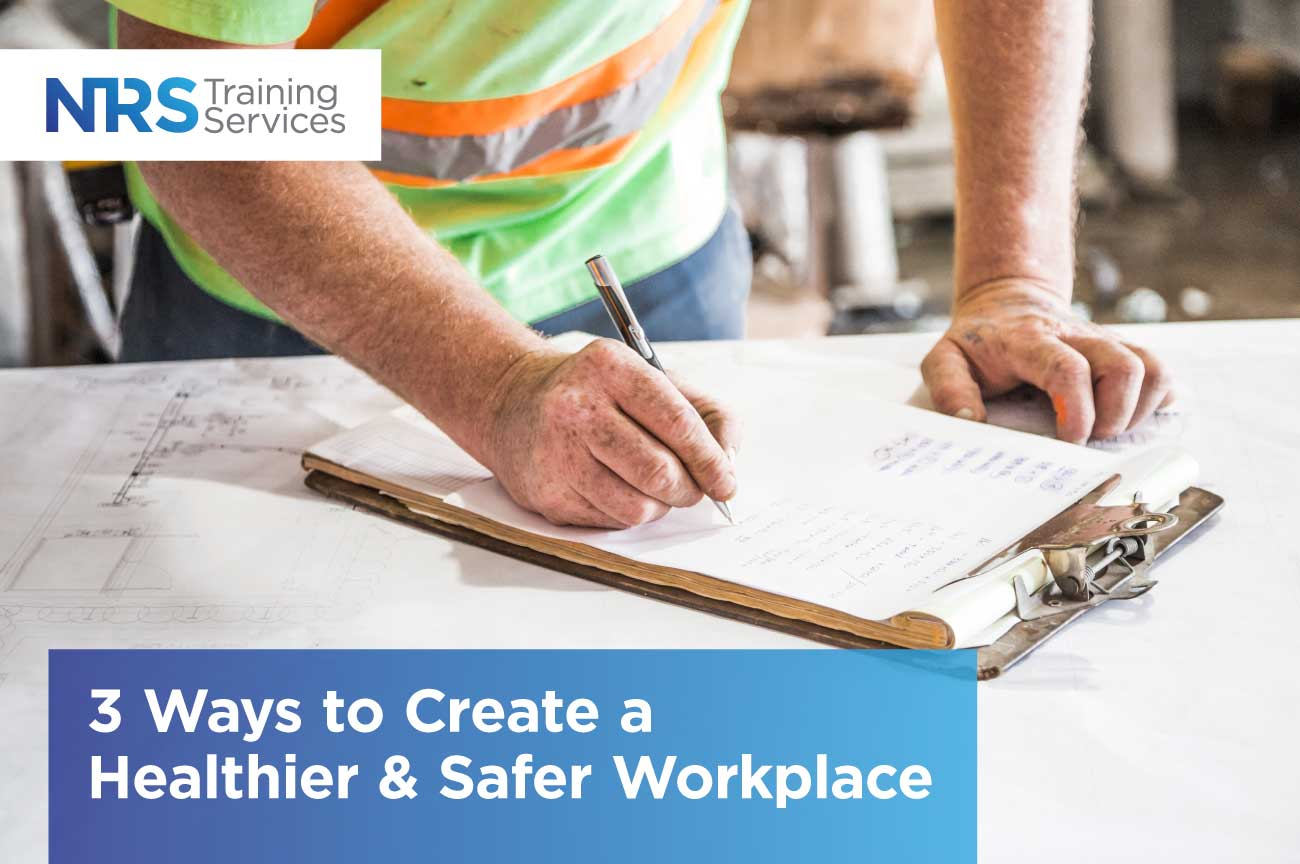 Builder writing header Safer Workplace