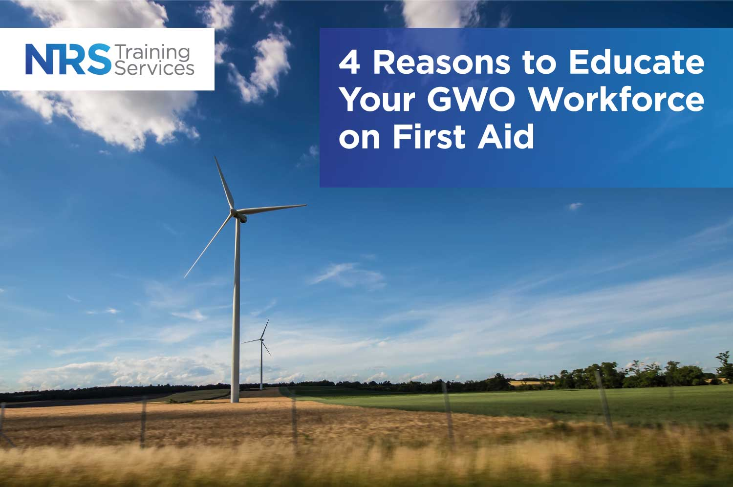 4 Reasons to Educate Your-GWO Workforce on First Aid